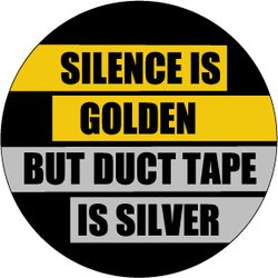 Silenceisgoldn